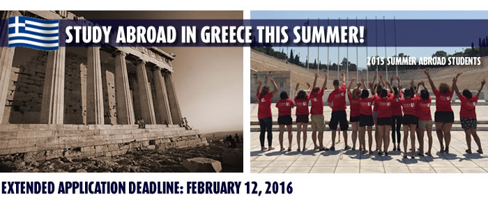 Study Abroad in Greece this Summer - Extended Deadline - February 12, 2016