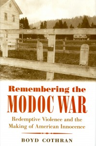 Remembering-The-Modoc-War-Boyd-Cothran
