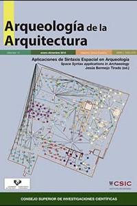 Aplicaciones de Sintaxis Espacial en Arqueologia - Space Syntax Applications in Archaeology by Jesús Bermejo Tirado
