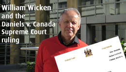 William Wicken and the Daniels v Canada Ruling