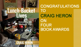 Congratulations to Craig Heron on Four Book Awards