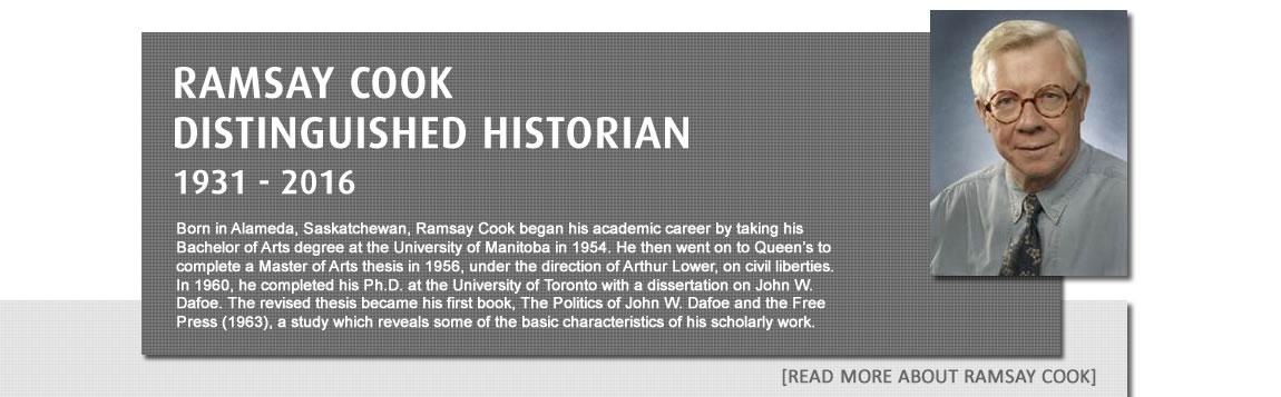 Ramsay Cook, Distinguished Historian, 1931-2016