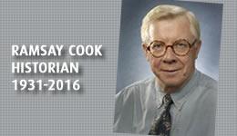 Ramsay Cook, Historian, 1931-2016