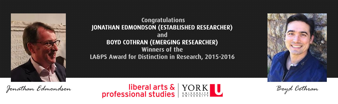 Congratulations  Jonathan Edmondson (Established Researcher) and Boyd Cothran (Emerging Researcher) Winners of the LA&PS Award for Distinction in Research, 2015-2016