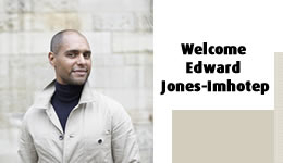 Welcome Edward Jones-Imhotep