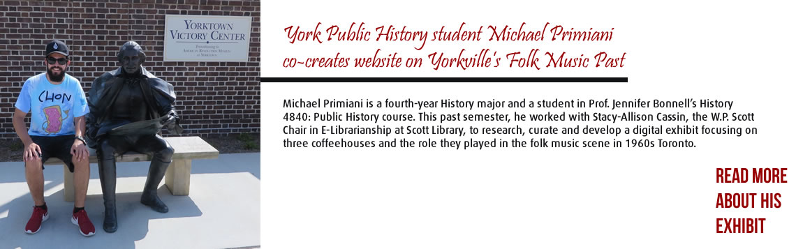 York Public History student Michael Primiani co-creates website on Yorkville's Folk Music Past