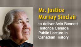 Mr. Justice Murray Sinclair to deliver Avie Bennett Historica Canada Public Lecture in Canadian History