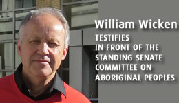 William Wicken Testifies in Front of the Standing Senate Committee on Aboriginal Peoples
