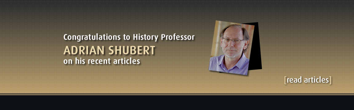 Congratulations to History Professor Adrian Shubert on his recent articles