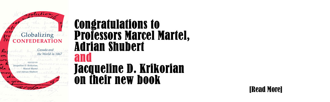 Congratulations to Professors Marcel Martel,  Adrian Shubert  and  Jacqueline D. Krikorian  on their new book