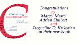 Congratulations to Marcel Martel, Adrian Shubert & Jacqueline D. Krikorian
