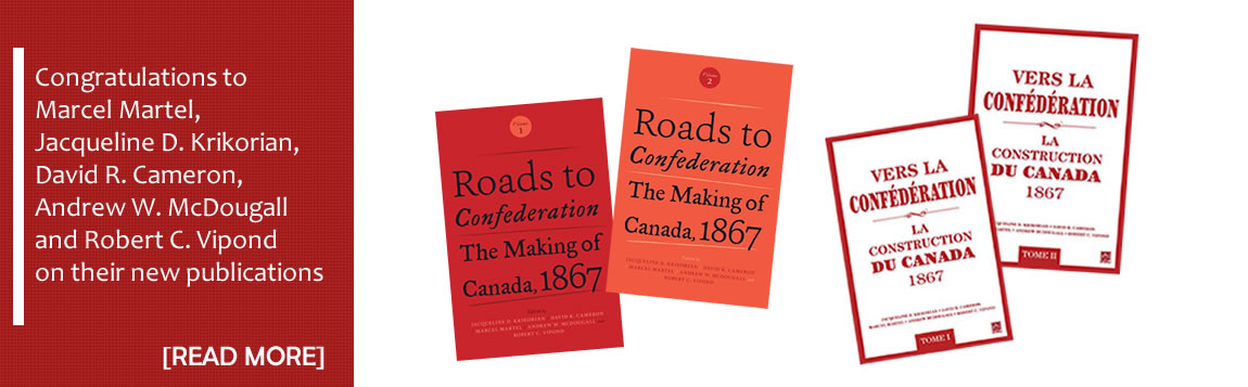 Congratulations to Marcel Martel et al. on Roads to Confederation