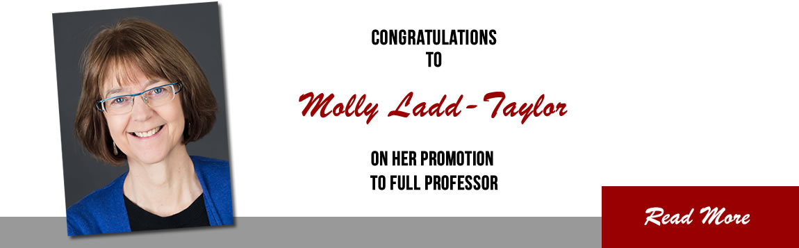 Molly Ladd-Taylor Promoted to Full Professor