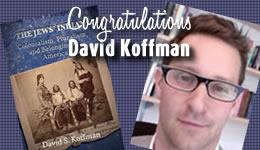 Congratulations David Koffman