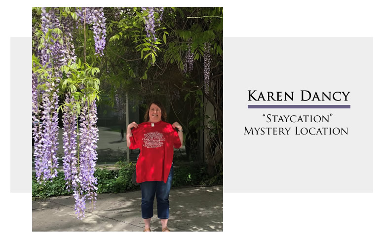 "Karen Dancy - ""Staycation"" Mystery Location"