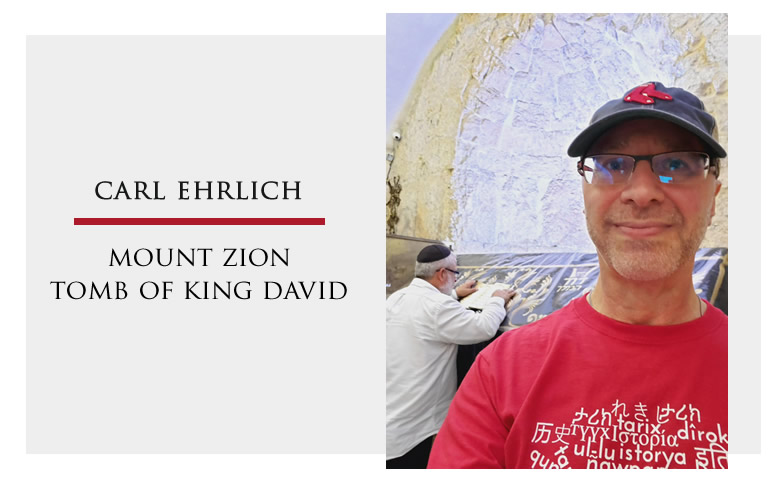 Carl Ehrlich, Mount Zion, Tomb of King David