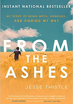 """From the Ashes"" by Jesse Thistle"