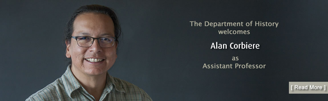 The Department of History Welcomes Alan Corbiere as Assistant Professor