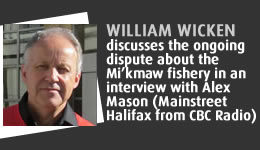 William Wicken discusses the ongoing dispute about the Mi'kmaw fishery in an interview with Alex Mason (Mainstream Halifax from CBC Radio)