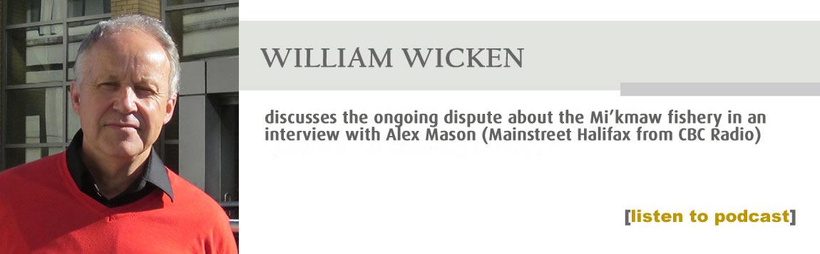 William Wicken Fishery Interview